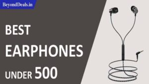 Best-Earphones-under-500-in-india